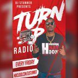 DJ STUNNER- TURN UP RADIO EPISODE 15( LOCKED IN THE 254)