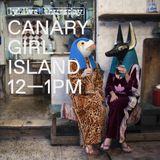 Canary Girl Island (30.11.17)