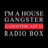 RADIO BOX | GANGSTERCAST 33