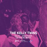 The Kelly Twins - (Woz & Bristol Friends)