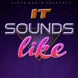 It Sounds Like... You: 14th March 2018