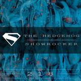 The Hedgehog - Showrocker 218 - 26.02.2015