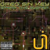 GREG SIN KEY - BREAK THE SYSTEM