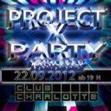 ★ PROJEKT X PARTY ★ - Promo Mix