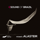 Sound Of Brazil - mixed by ALASTEIR