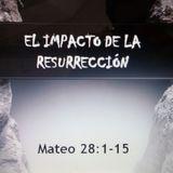 El Impacto de la Resurrección