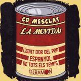 La Movida Español mixed by: Dj Ramon
