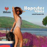 Hopester Vibes (Vocal House Mix)
