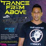 Trance From Above #001 with Beyond Vision
