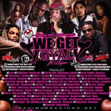 Selecta Jiggy - We Get Gyal (Hosted By Nova$cotia) (Dancehall Mixtape 2017)
