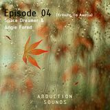 Abduction Sounds 04 with Angie Fored  (Special Tribute to Amelia)