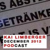 Kai Limberger December Podcast 2012