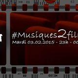 Musique2nuit #11 / Radio G! - Spéciale Musiques2Films (03.02.15)