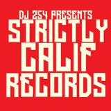 DJ 254 - STRICTLY CALIF RECORDS