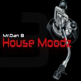 Mr.Dan B - House Moodz 003