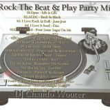 Rock The Beat & Play Party Mix