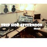 ★ Erast ★ Trip Hop Afternoon ★