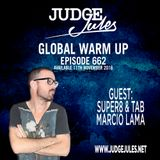 JUDGE JULES PRESENTS THE GLOBAL WARM UP EPISODE 662