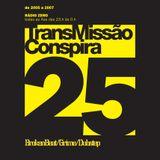 25 Transmissao Conspira - radioZERO - 22-03-2006