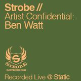 Artist Confidential - Ben Watt mixed by DJ Strobe