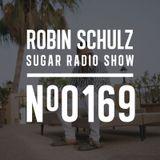 Robin Schulz | Sugar Radio 169