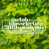 Carl Oh - Tilos Selection 267 - 2019.4.13.