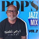 POP'S JAZZ MIX - VOL.2 (SMOOTH WORKOUT EDITION)