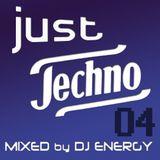 DJ Energy presents Just Techno 4 (MAY2014)