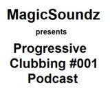 Progressive Clubbing Podcast #001