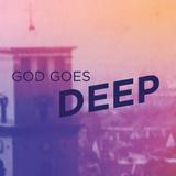 God Goes Deep - Dj Finn of Tomland - 12th of September 2014
