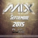 DjLuis Bla$$ - Mix Septiembre 2015!