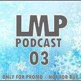 LMP Podcast #03-DECEMBER 2013 (Unofficial)