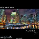 Mr. Tony Technics - H.O.U.S.E Vol 6
