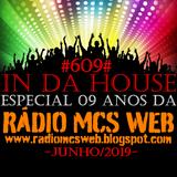 609 In Da House Especial 09 anos MCs Web