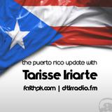 The Puerto Rico Update with Tarisse Iriarte 7.21.2019