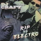 DJ Craft - Rap VS. Electro