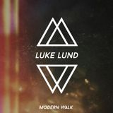 2017.03.28 Modern Walk Podcast #21: Luke Lund