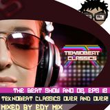 Edy Mix - The Beat Show Ano 02, Eps 12 (Teknobeat Classics Over and Over)