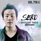 SERO - Spotlight Radio Vol.79