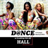 DJ NYC3E - Dance ur Freaking @$$ Off