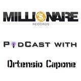 3_Millionaire Records PodCast with Ortensio Capone_3/27/13