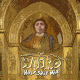 WAIKO   Holy Shit Mix 30 Min   Jungle Terror - Trap - Moombahton