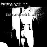 Feedback #19 - Den experimentella cellon