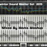winter Sound Master Set 2015 - Mixed By Monis Mashup