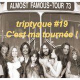 Triptyque#19 C'est ma tournée !