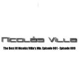 The Best Of Nicolás Villa's Mix: Episode 001 - Episode 009