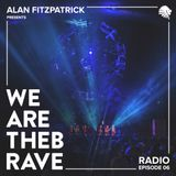 Alan Fitzpatrick presents We Are The Brave Radio 006