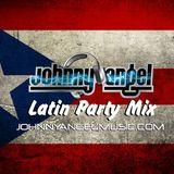 Johnny Angel Latin Party Mix