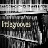 late nite not played vinyl for 10 years sampler by littlegrooves (just a snippet)