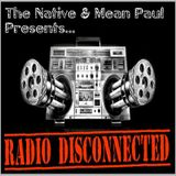 """Radio Disconnected EP 2 - """"Elvis has left the building"""""""
